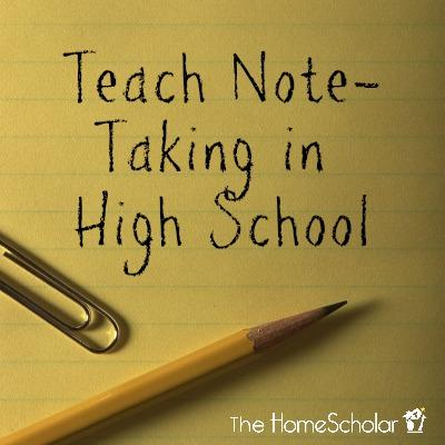 Teach Note-Taking in High School