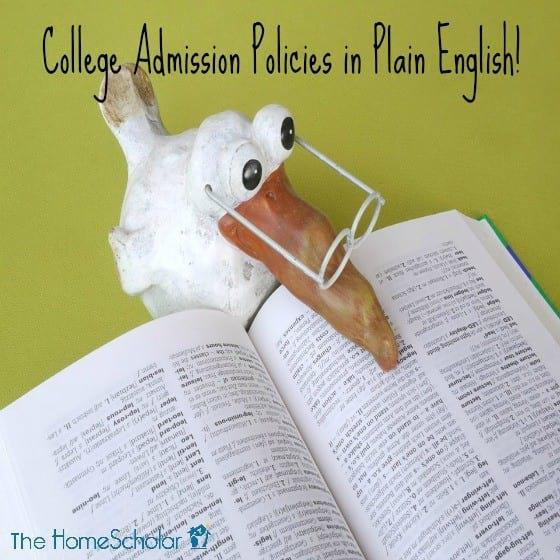 College Admission Policies in Plain English!