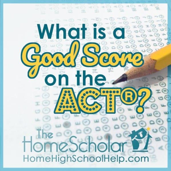 what-is-a-good-score-on-the-act-tes_20200311-222338_1