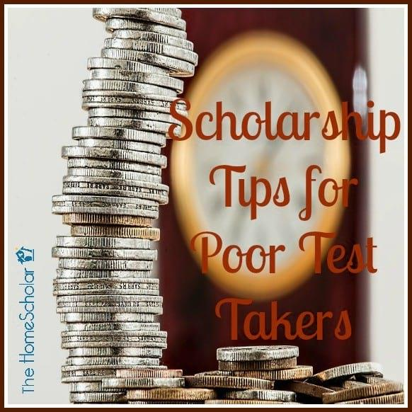 Scholarship Tips for Poor Test Takers