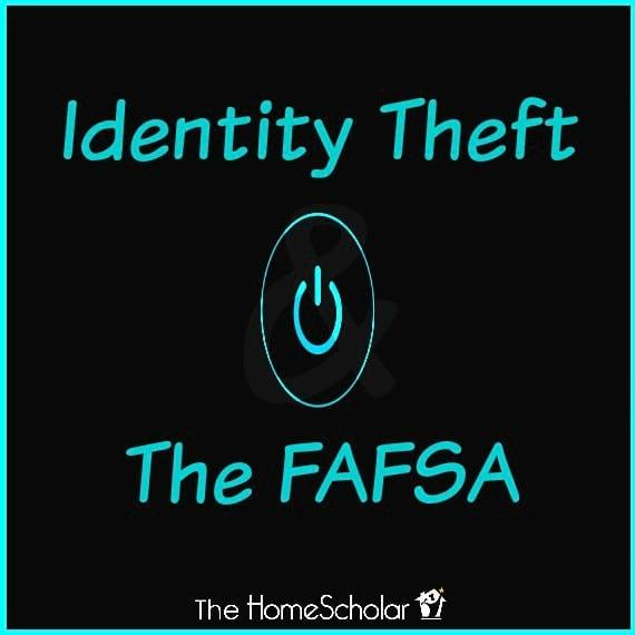 Identify Theft and the FAFSA