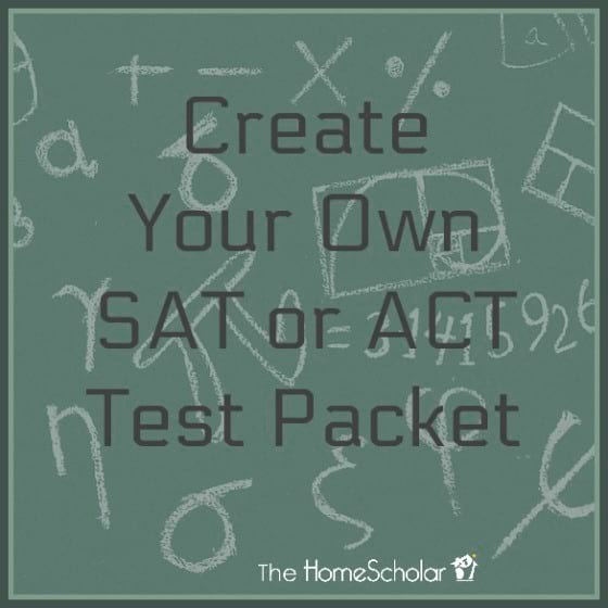 Create Your Own SAT or ACT Test Packet