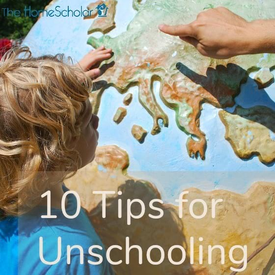 10 Tips for Unschooling