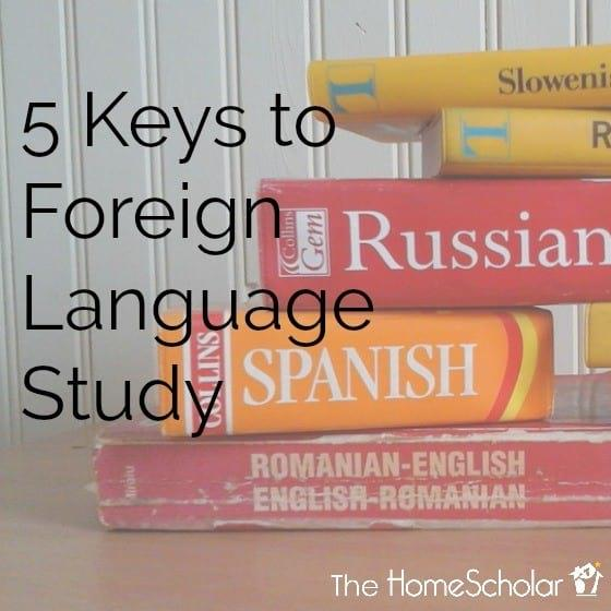 5 Keys to Foreign Language Study