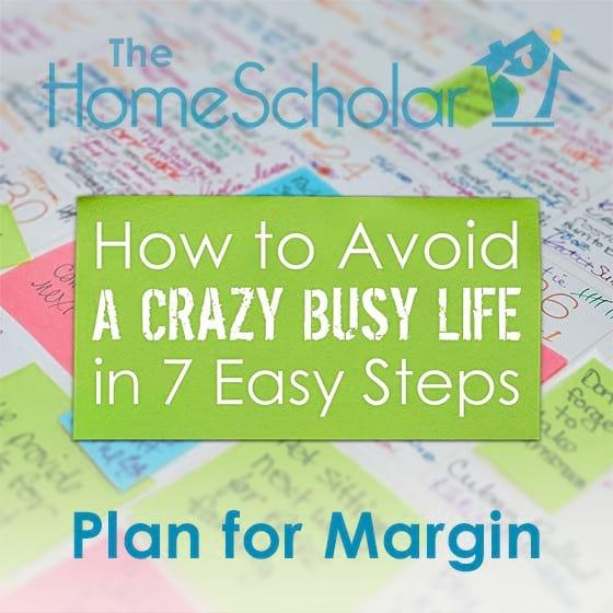 How homeschoolers can avoid a crazy busy life.