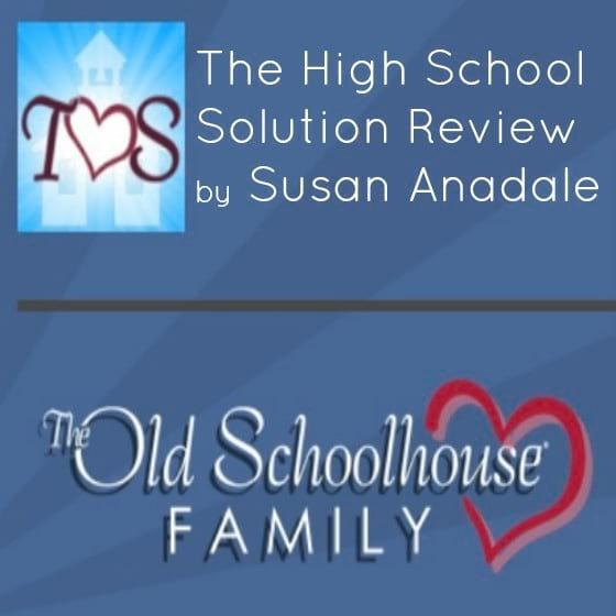 The High School Solution Review by Susan Anadale and TOS