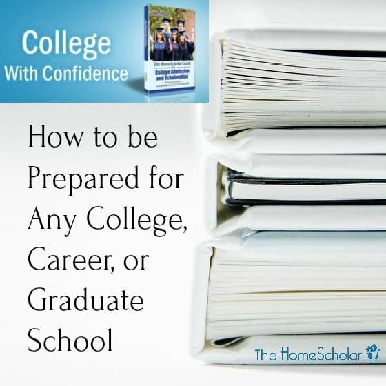 How to Be Prepared for Any College, Career, or Graduate School