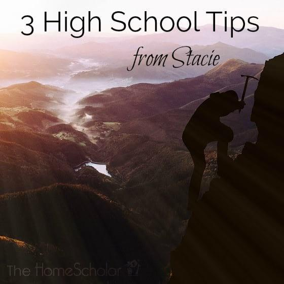 3 High School Tips from Stacie