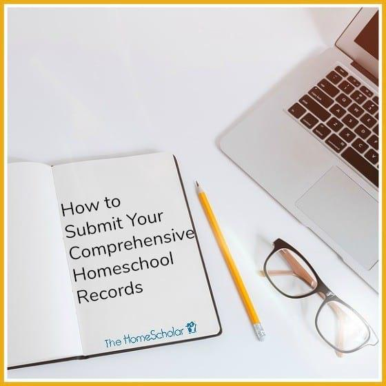 How to Submit Your Comprehensive Homeschool Records