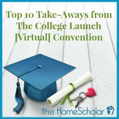 Top 10 Take-Aways from The College Launch [Virtual] Convention