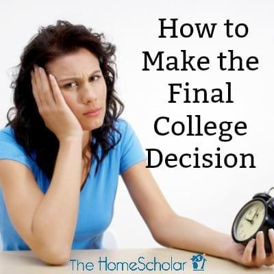 How to Make the Final College Decision
