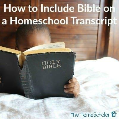 How to Include Bible on a Homeschool Transcript