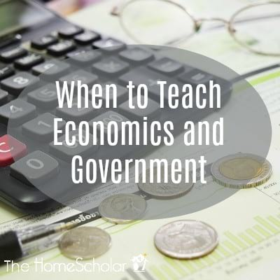 When to Teach Economics and Government