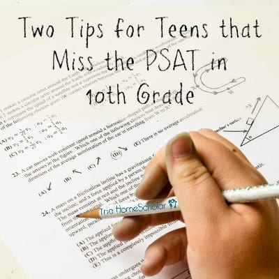 Two Tips for Teens That Miss the PSAT/NMSQT in 10th Grade