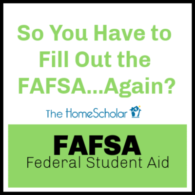 So You Have to Fill Out the FAFSA...Again?