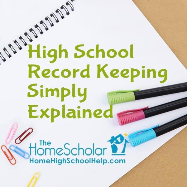 High School Record Keeping Simply Explained