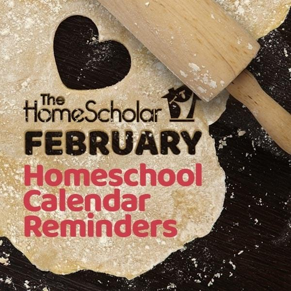February Homeschool Calendar Reminders