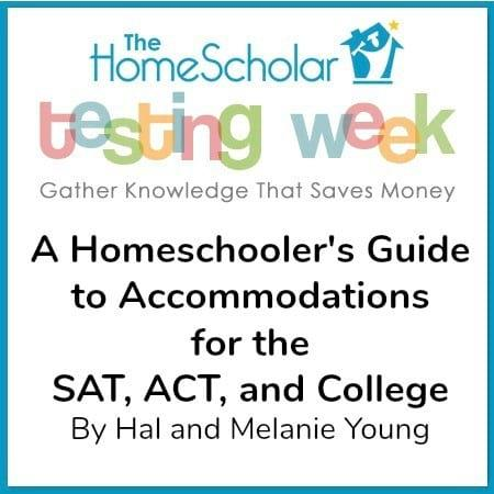 A Homeschooler's Guide to Accommodations for the SAT, ACT, and College