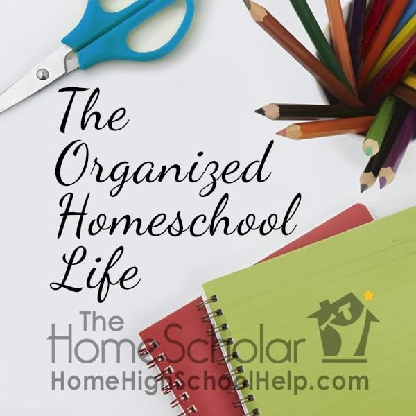 The Organized Homeschool Life