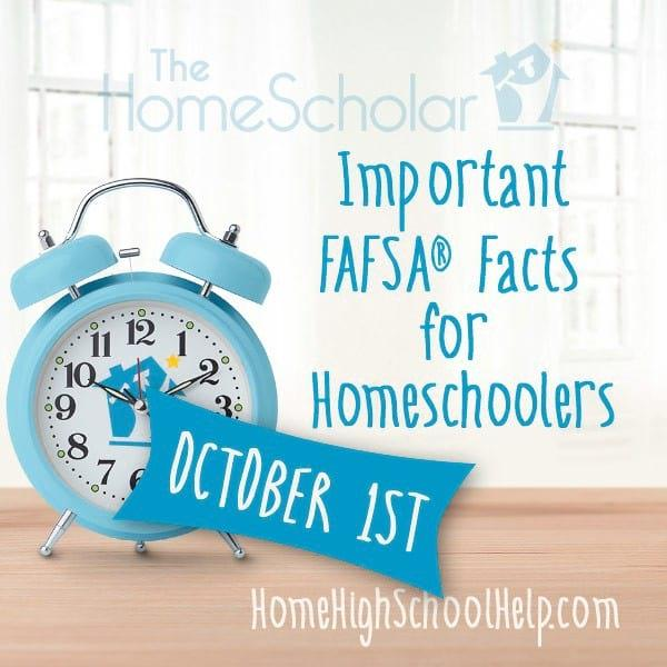 Important FAFSA Facts for Homeschoolers