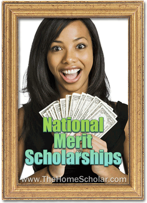 National Merit Scholarship Information for #Homeschoolers from @TheHomeScholar